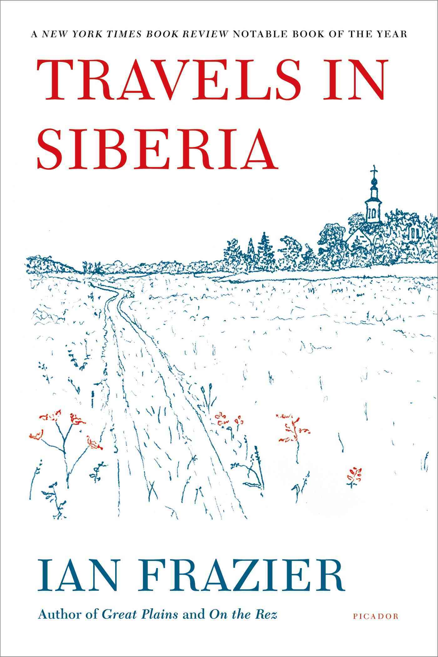 Travels in Siberia By Frazier, Ian