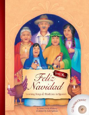 Feliz Navidad By Mahoney, Anna Maria/ Bjornson, Barbara (ILT)