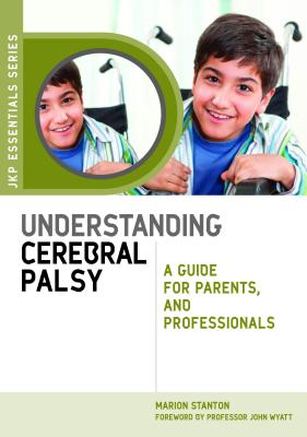 Understanding Cerebral Palsy By Stanton, Marion