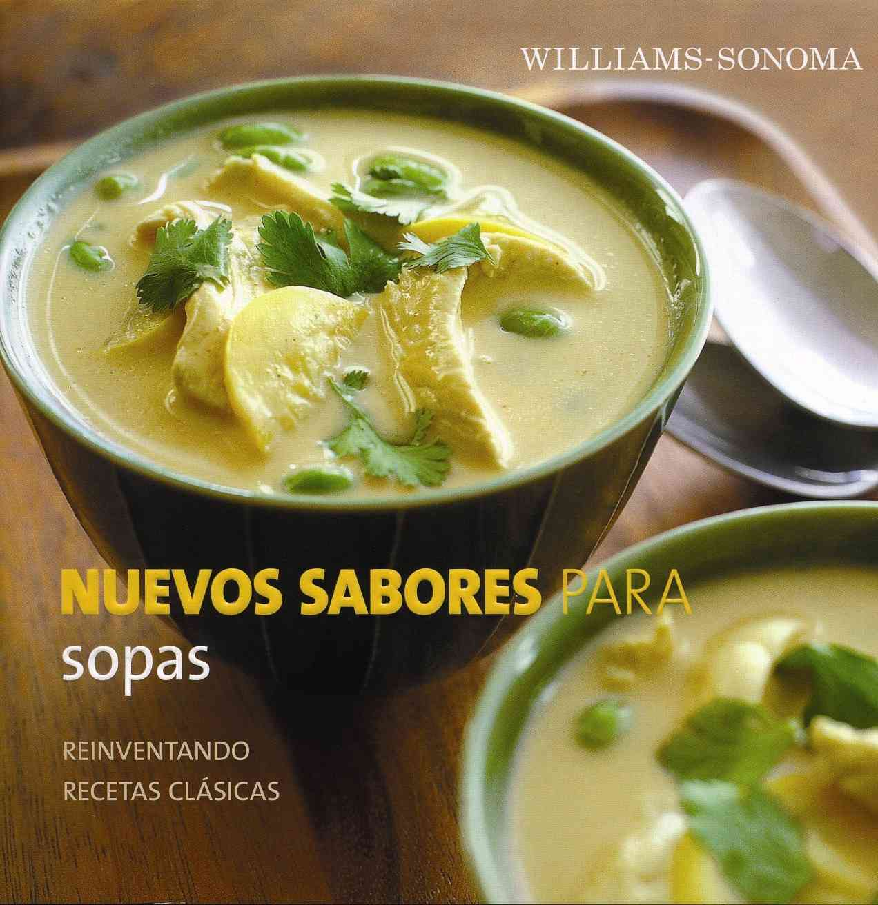Nuevos sabores para sopas/ New Flavors for Soups By Ried, Adam/ Sears, Kate (PHT)/ L., Laura Cordera (TRN)